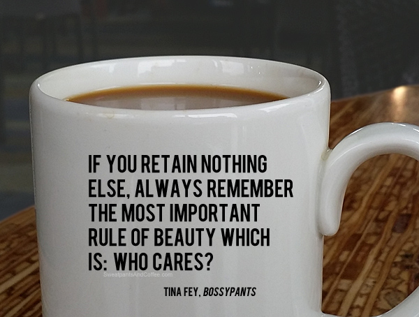 Tina Fey quote 1