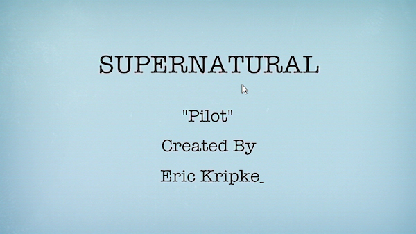 1 Supernatural Season Ten Episode Five SPN S10E5 Fan Fiction Title Card Erick Kripke 200th Episode