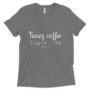 Fancy Coffee Simple Life Short sleeve t-shirt
