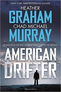 American Drifter by Heather Graham & Chad Michael Murray