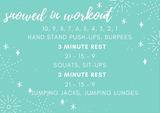 snowed in workout