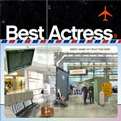 Best Actress - When I Wake Up I Play This Song