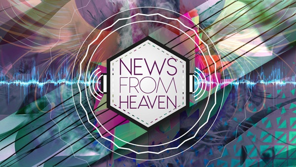 "The logo for ""News from Heaven"" series"