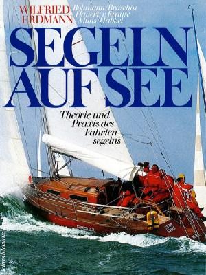 Kapitel zum Buch des Blauwasserseglers Wilfried Erdmann 1992/1995