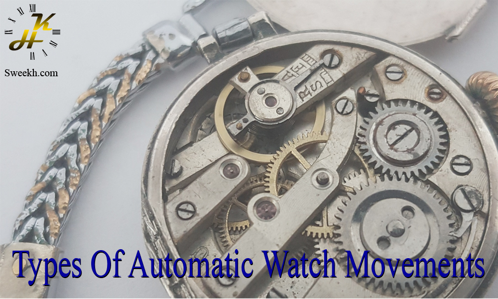 types of automatic watch movements