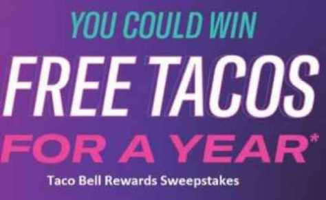 Taco Bell Rewards Tacos For A Year Sweepstakes