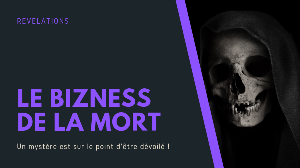 Le business de la Mort