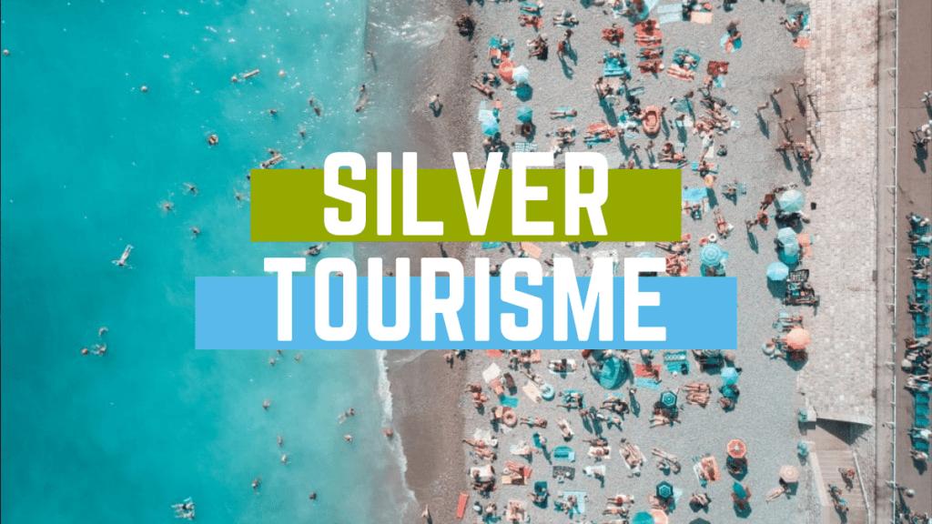 Silver tourisme