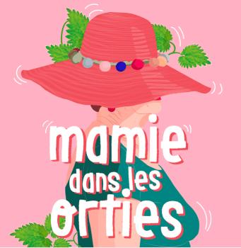 Anti agisme et communication Illustration du podcaste anti-agiste mamie dans les orties