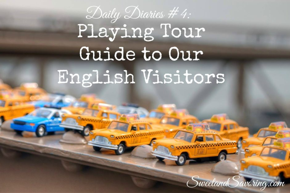 Daily Diaries #4: Playing Tour Guide to Our English Visitors - Sweet and Savoring [photo by Andy Milford]