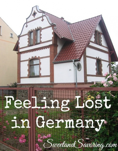 Feeling Lost in Germany - Sweet and Savoring