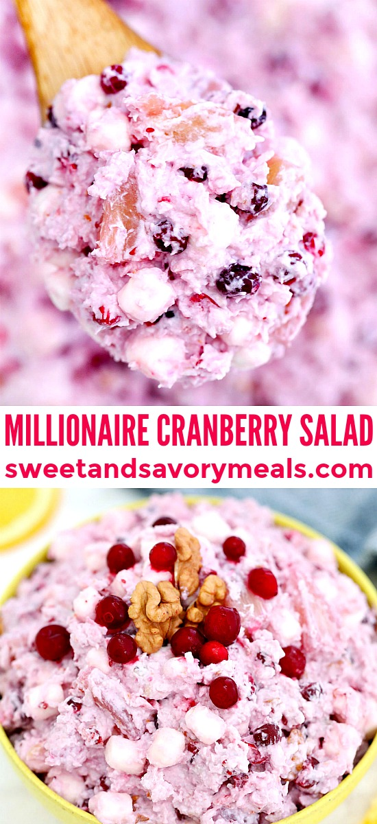 Millionaire Cranberry Salad is the perfect sweet side dish or dessert to serve on Thanksgiving! #thanksgiving #cranberries #salad #millionairecranberrysalad #sweetandsavorymeals