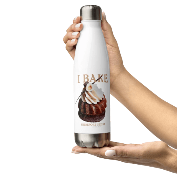 I Bake Therefore I Exist Stainless Steel Water Bottle