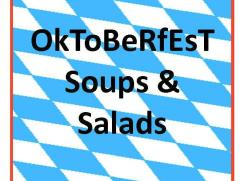 Oktoberfest Soups & Salads