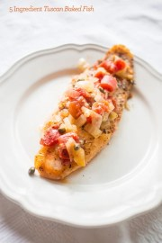 5 ingredient tuscan baked fish- the most delicious baked fish and so easy!