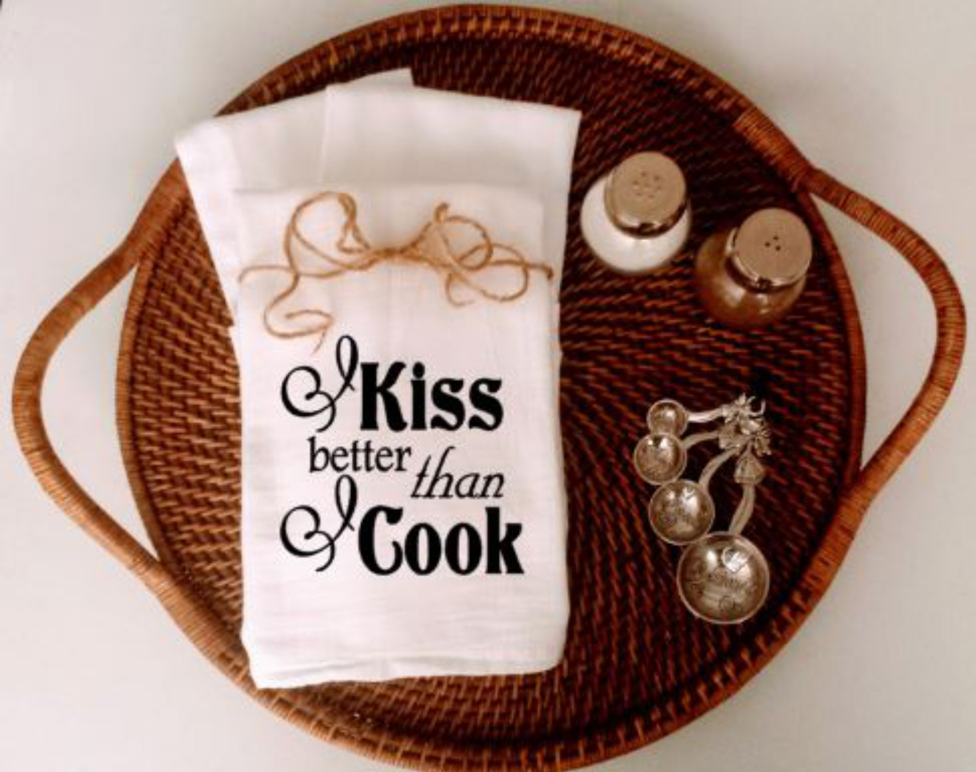 I Kiss Better Than I Cook, Kitchen Towel, Flour Sack Towel , Southern  Kitchen, Farmhouse Kitchen Towel