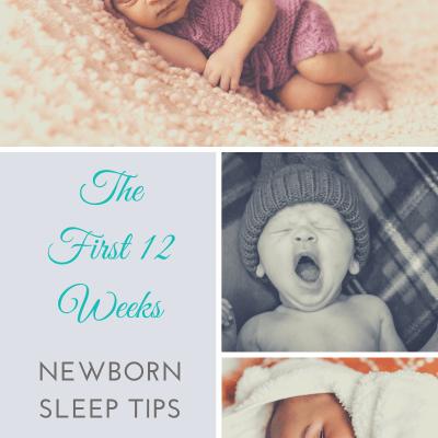 Top 12 Newborn Sleep Tips To Get You Through The First 3 Months