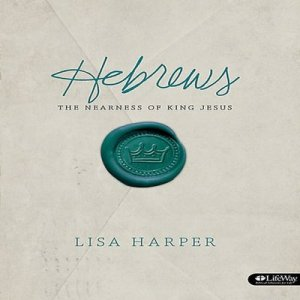 HEBREWS: THE NEARNESS OF KING JESUS