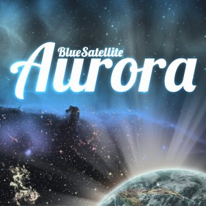 Blue Satellite Aurora EP