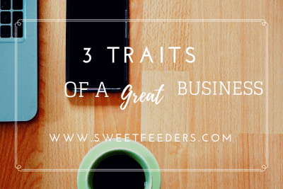 3 Traits of a Great Business