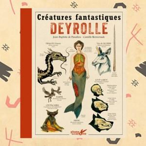Créatures fantastiques DEYROLLE