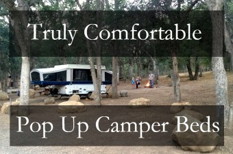 The Most Comfortable Pop Up Camper Beds