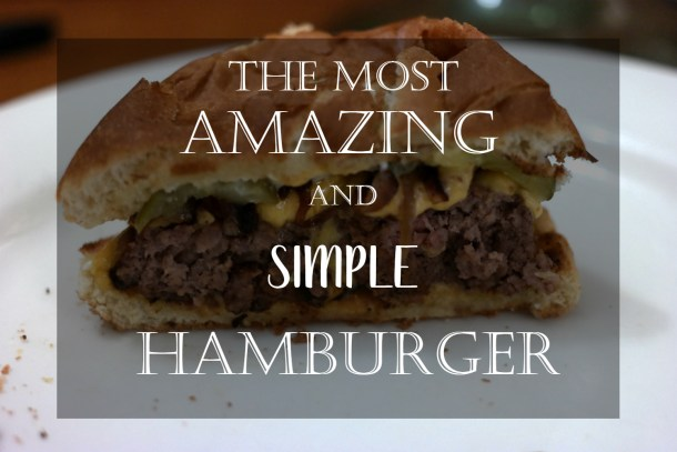 simple and easy hamburgers