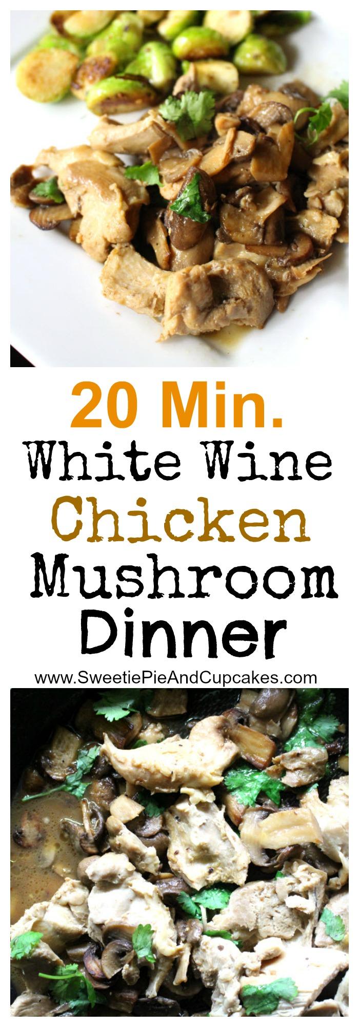 White Wine Chicken Mushroom Dinner