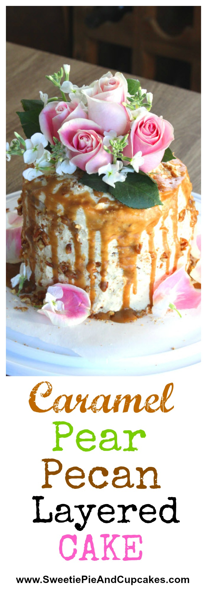 Caramel Pear Pecan Layered Cake
