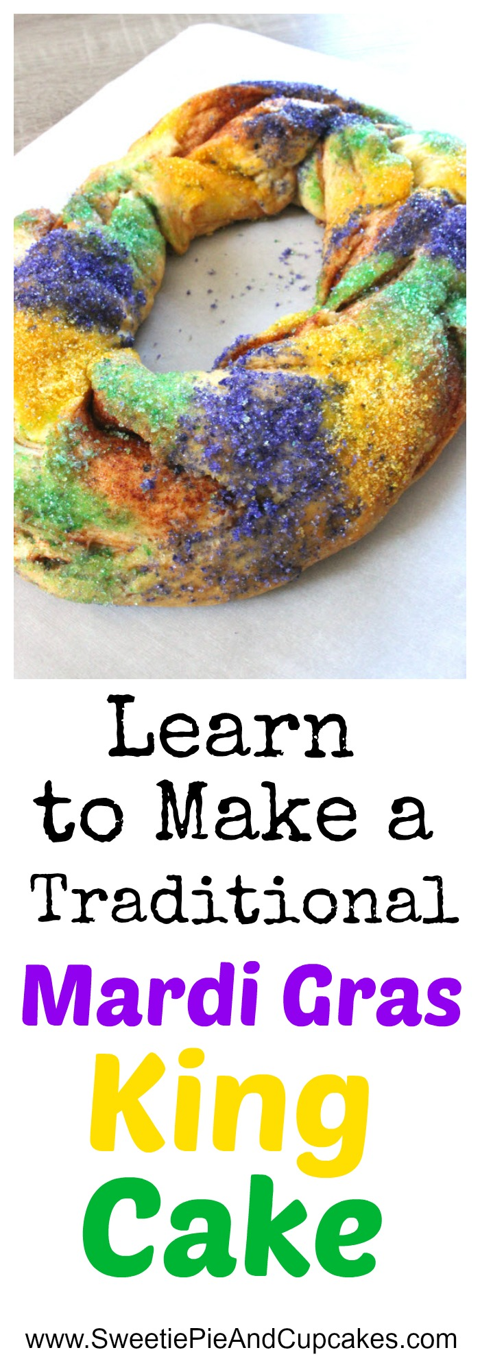 Learn to make a Traditional Mardi Gras King Cake