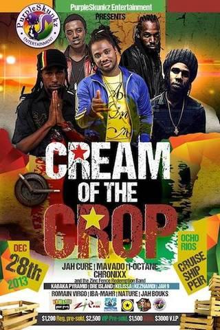 Cream of the Crop – Ocho Rios 2013