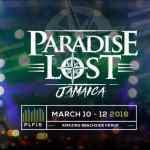 Paradise Lost Jamaica 2016