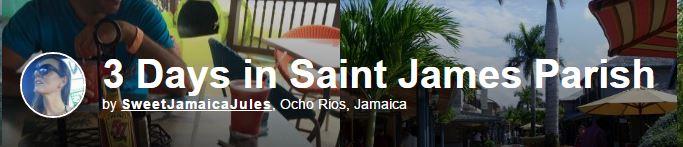 3 Days in Saint James Parish