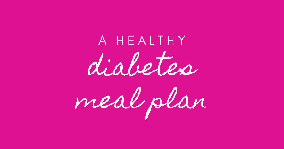 healthy diabetes meal plan