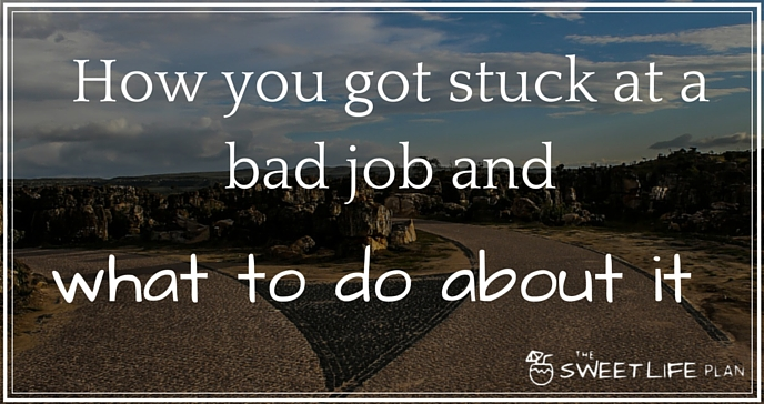 Stuck at your job and don't know what to do about it?