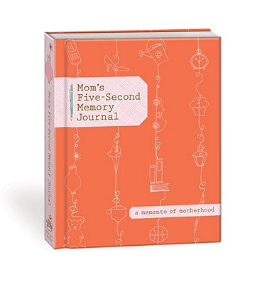 Moms five second memory journal