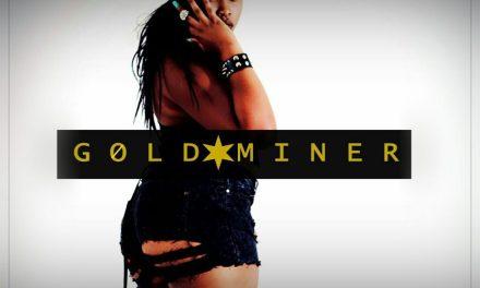 Music & Video: Miss Kideo – Golden Miner