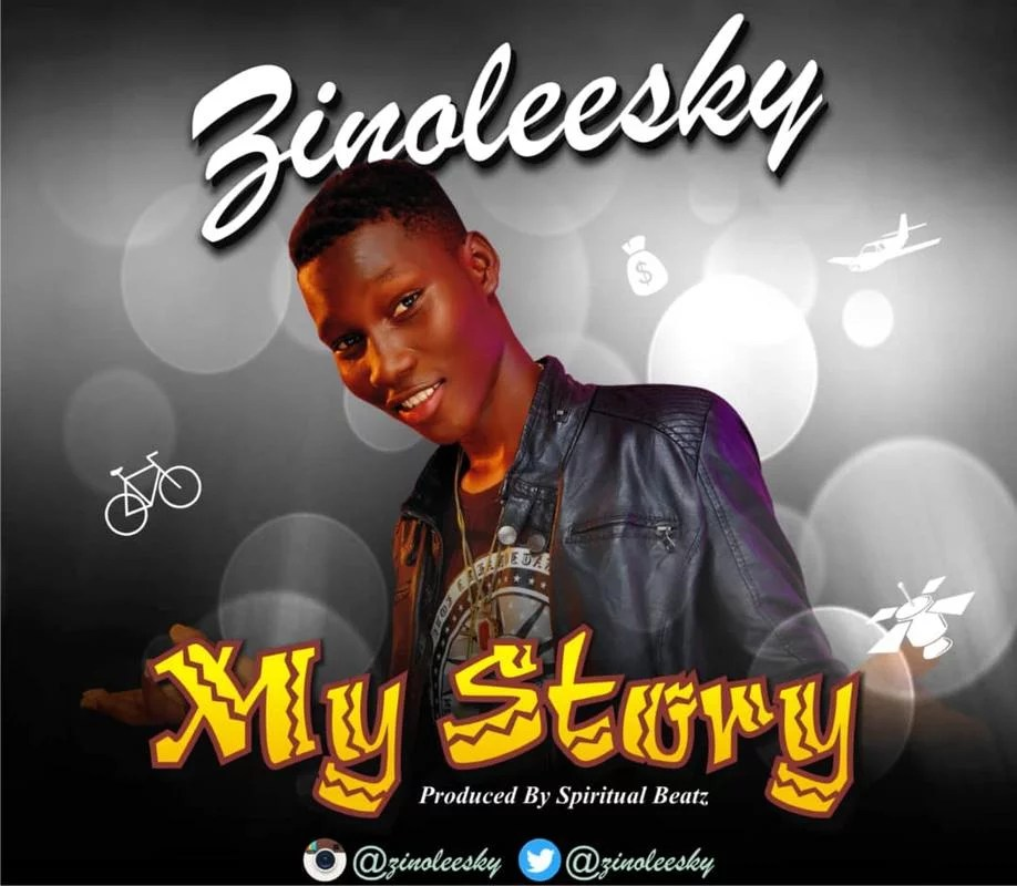 Music:-zinoleesky-my story(prod by spiritual beat) *