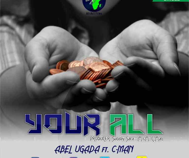 Music:-Abel Ugada – Your All ft. Cman
