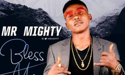 Music:-Mr mighty-bless me