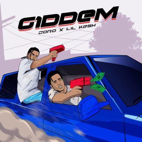 "[Music] Zoro x Lil Kesh – ""Giddem"" (Prod. by Masterkraft)"