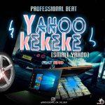 PROFESSIONAL BEAT - YAHOO KEKEKE FT SIMO