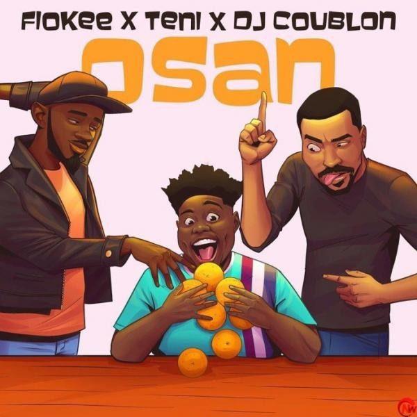 Sweetloaded fiokee-osan-ft-teni-dj-coublon-mp3-image Fiokee – Osan ft. Teni & DJ Coublon Music trending Teni Fiokee DJ Coublon