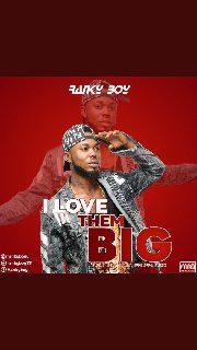 Ranky Boy - I love Them Big