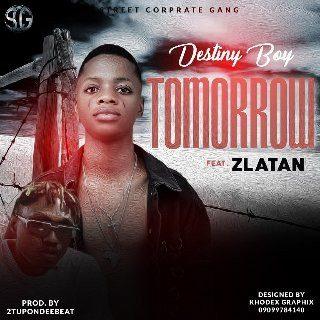 Sweetloaded Naijakit-destiny-boy-ft-zlatan-tomorrow-snippet-mp3-download-335 MUSIC: Destiny Boy Ft. Zlatan – Tomorrow Music trending