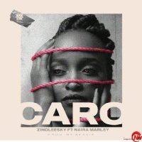 MUSIC: Zinoleesky Ft. Naira Marley – Caro