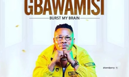 [Music + Video] Davyo Perry – Gbawamisi