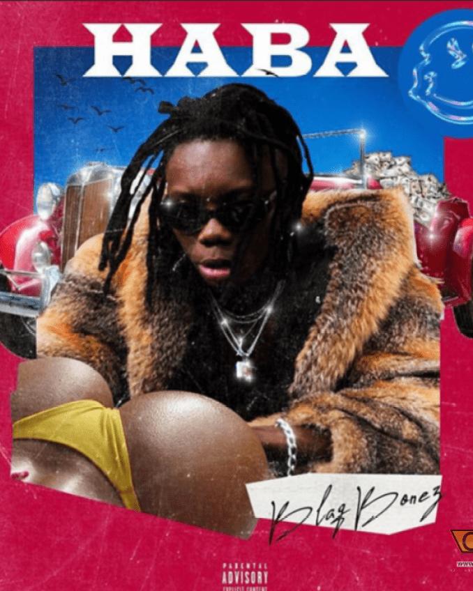 Sweetloaded PhotoGrid_1584680855498 MUSIC: Blaqbonez – Haba (Prod. Tempoe) Music trending
