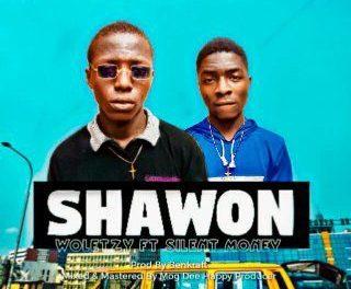 MUSIC : Woletzy – Shawon Ft Silent