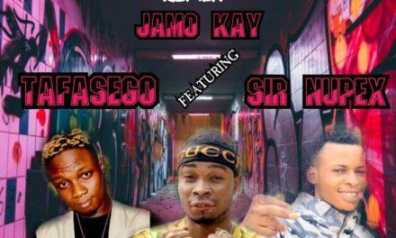 Jamo Kay – Who Dey Come remix ft Tafasego X Sir Nupex